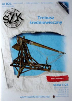 021   *  Trebusz sredniowieczny (1:25)  *  SzK