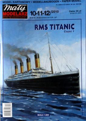 475   *  10-11-12/10    *    RMS Titanic  I (1:200)   *  Mal Mod