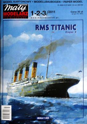 476   *   1-2-3\11   *  RMS Titanic II (1:200)    *   Mal Mod