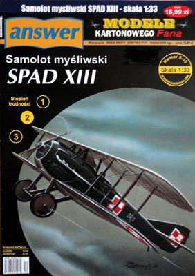 032   *   9-10\06    *   Samolot Mysliwski Spad XIII (1:33)    *   ANSWER   MKF    +резка