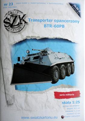 023   *   Transporter opancerzony BTR-60PB (1:25)   *   SzK
