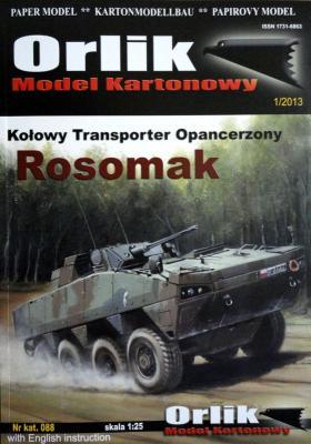 088   *   Kolowy transporter opancerzony Rosomak (1:25)    *   Orlik