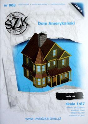 008    *   Dom Amerykanski (1:87)    *    SzK