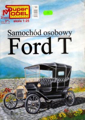 2/03   *   Samochod osobowy Ford T (1:25)    *   SUPER