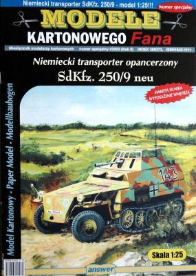 012a    *   I/03   *   Niemiecki transporter opancerzony SdKfz. 250/9 neu (1:25)   *   ANSWER  MKF