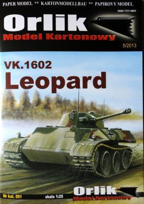 091   *   VK.1602 Leopard (1:25)    *   Orlik