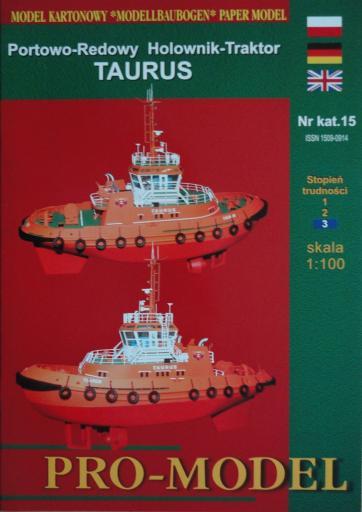 15   *   6\02   *   Portowo-Redowy Holownik-Traktor  TAURUS (1:100)   *    PRO-M