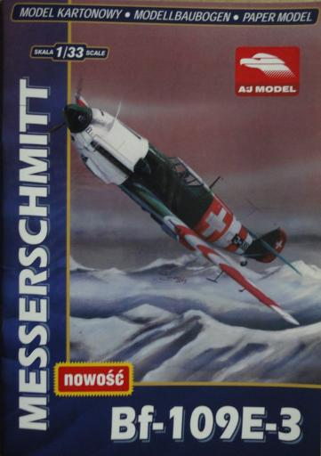 003   *Bf-109 E-3(1:33)    *   AJ  MODEL